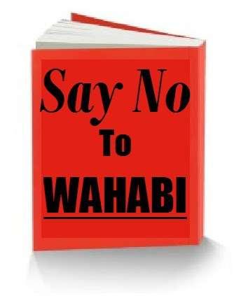 Katakan untuk TIDAK kepada sekte Wahabi!